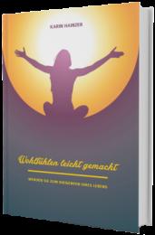 Wohlfühlen leicht gemacht, Karin Hainzer das Buch
